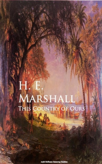 This Country of Ours ebook by H. E. Marshall