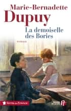 La demoiselle des Bories ebook by Marie-Bernadette DUPUY