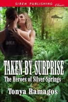 Taken By Surprise ebook by Tonya Ramagos