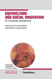 Equiwelfare and social innovation. An European perspective ebook by AA. VV.,Giovanni Bertin