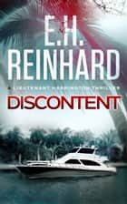 Discontent ebook by E.H. Reinhard