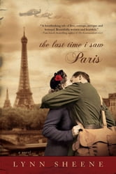The Last Time I Saw Paris ebook by Lynn Sheene