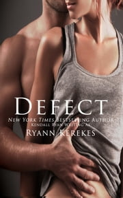 Defect ebook by Ryann Kerekes