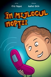 In The Middle of The Night: Romanian Version - Aubrey finds cell phone ebook by Chris Capps