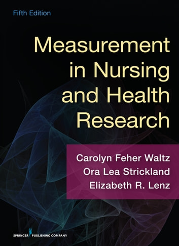 Measurement in Nursing and Health Research, Fifth Edition ebook by