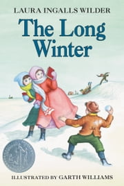 The Long Winter ebook by Laura Ingalls Wilder,Garth Williams