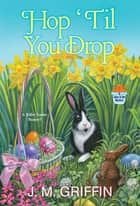 Hop 'Til You Drop ebook by