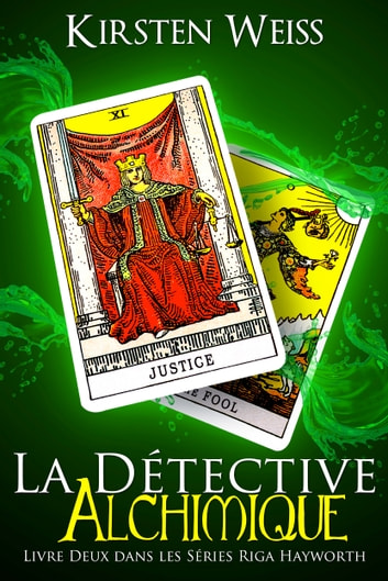 La Détective Alchimique ebook by Kirsten Weiss
