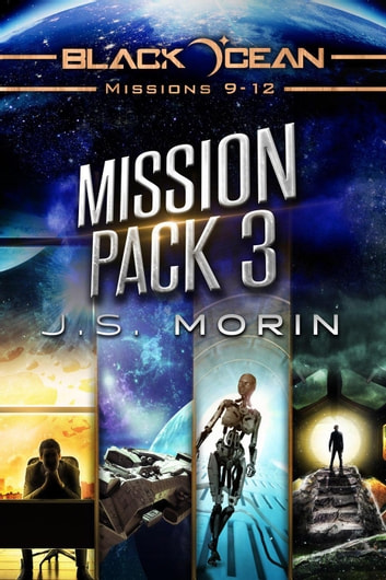 Mission Pack 3 - Black Ocean Missions, #3 ebook by J.S. Morin