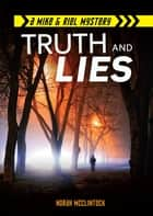 Truth and Lies ebook by Norah McClintock