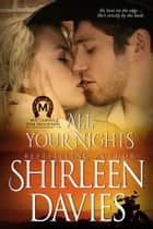 All Your Nights ebook by Shirleen Davies