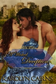 A Wicked Deception ebook by Karolyn Cairns