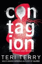 Contagion - Book 1 ebook by Teri Terry