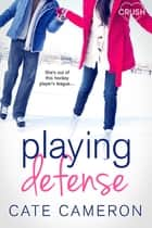 Playing Defense ebook by
