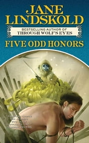 Five Odd Honors ebook by Jane Lindskold