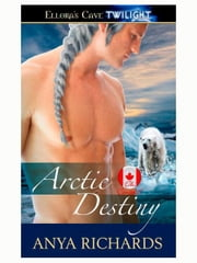 Arctic Destiny ebook by Anya Richards