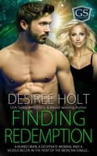 Finding Redemption ebook by Desiree Holt