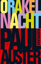 Orakelnacht ebook by Paul Auster, Ton Heuvelmans