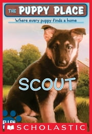 The Puppy Place #7: Scout ebook by Ellen Miles