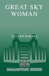 Great Sky Woman ebook by Steven Barnes