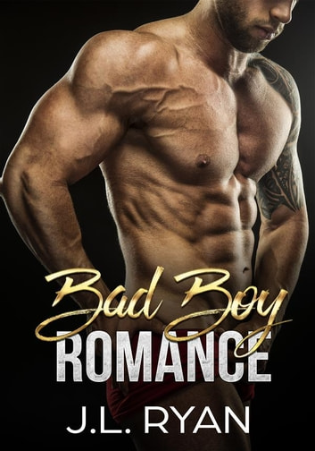 Bad Boy Romance Boxed Set ebook by J.L. Ryan