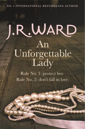 An Unforgettable Lady ebook by J. R. Ward