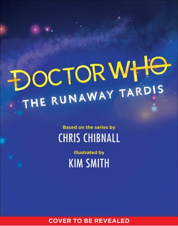 Doctor Who - The Runaway TARDIS eBook by
