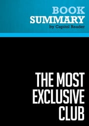 Summary of The Most Exclusive Club: A Modern History of the United States Senate - Lewis L. Gould ebook by Capitol Reader