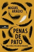 Penas de pato ebook by Miguel Araújo