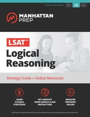 LSAT Logical Reasoning - Strategy Guide + Online Tracker ebook by Manhattan Prep