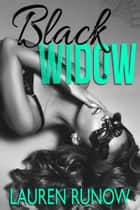 Black Widow ebook by Lauren Runow