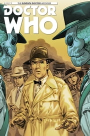 Doctor Who: The Eleventh Doctor Archives #15 ebook by Joshua Hale Failkov,Matthew Dow Smith,Charlie Kirchoff