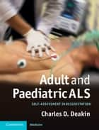 Adult and Paediatric ALS ebook by Dr Charles Deakin