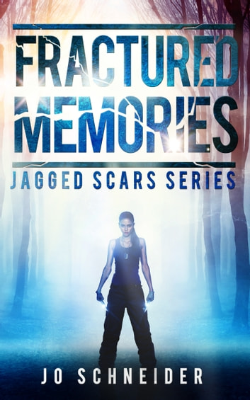 Fractured Memories ebook by Jo Schneider