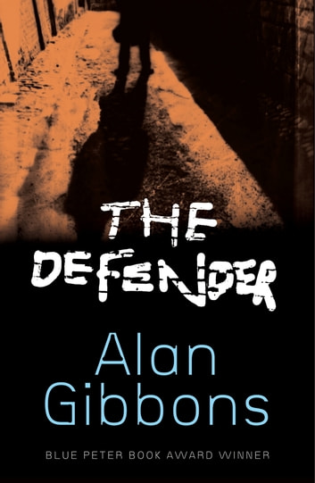 The Defender ebook by Alan Gibbons