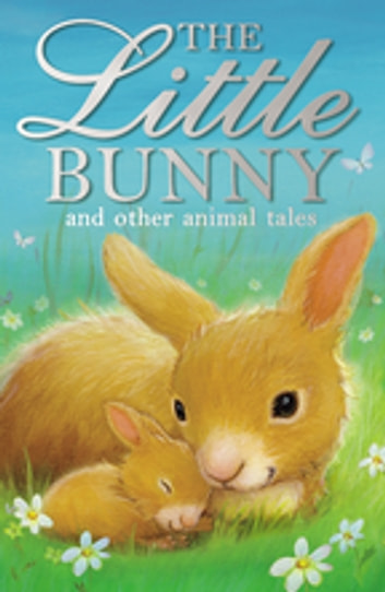 The Little Bunny ebook by Various Authors