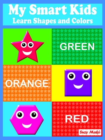 Colors And Shapes For Smart Kids