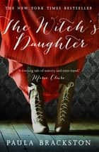 The Witch's Daughter ebook by Paula Brackston