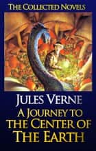 Journey to the Center of the Earth (With AudioBook Links) - (Extraordinary Voyages #3) ebook by