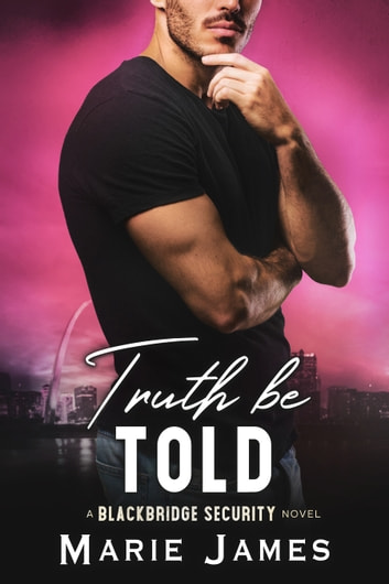 Truth Be Told ebook by Marie James