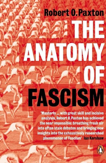 The Anatomy of Fascism ebook by Robert O. Paxton