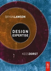 Design Expertise ebook by Bryan Lawson,Kees Dorst