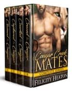 Cougar Creek Mates Complete Series Box Set ebook by Felicity Heaton