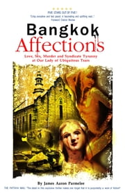 Bangkok Affections ebook by James Aaron Parmelee