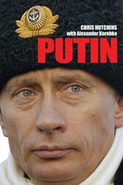 Putin ebook by Chris Hutchins,Alexander Korobko