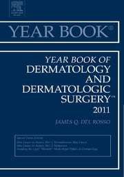 Year Book of Dermatology and Dermatological Surgery 2011 ebook by James Q. Del Rosso