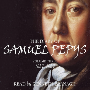 Pepys' Diary Vol 3 audiobook by Samuel Pepys