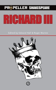 Richard III ebook by William Shakespeare,Edward  Hall,Roger Warren