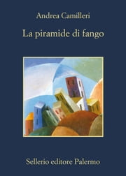 La piramide di fango ebook by Andrea Camilleri