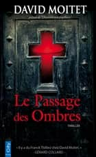 Le Passage des Ombres ebook by David Moitet
